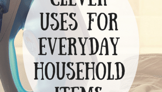 Clever Uses Everyday Household