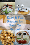 4 Easy and Fun Recipes for Back To School