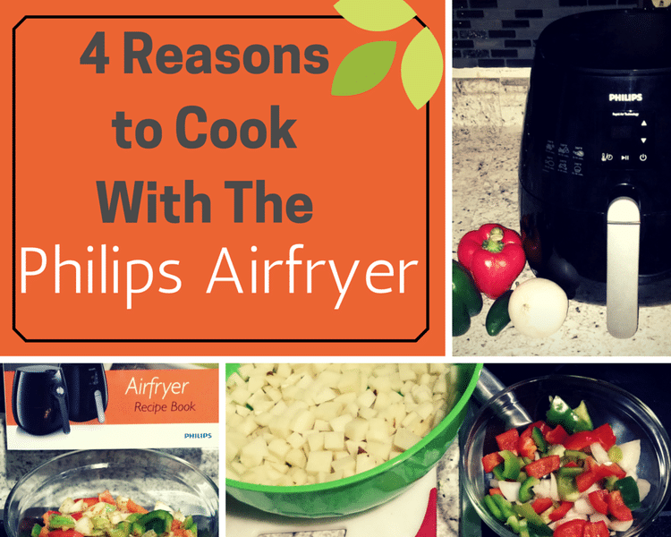 4 Reasons To Cook With The Philips Airfryer