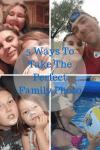 Smile: 5 Ways To Take The Perfect Family Photo
