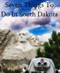 Things To Do In South Dakota