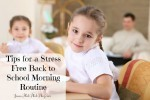 Tips for a Stress-Free Back-to-School Morning Routine