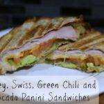 Turkey Swiss Green Chili & Avocado Panini Sandwich Recipe