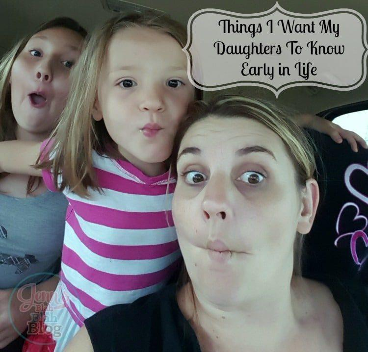 A Few Things I Want My Daughters To Know Early in Life