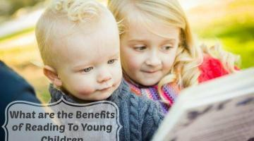 What are the Benefits of Reading to Young Children