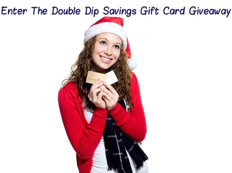 Double Dip Savings Gift Card Giveaway