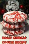 Holly Red Crinkle Cookie Recipe