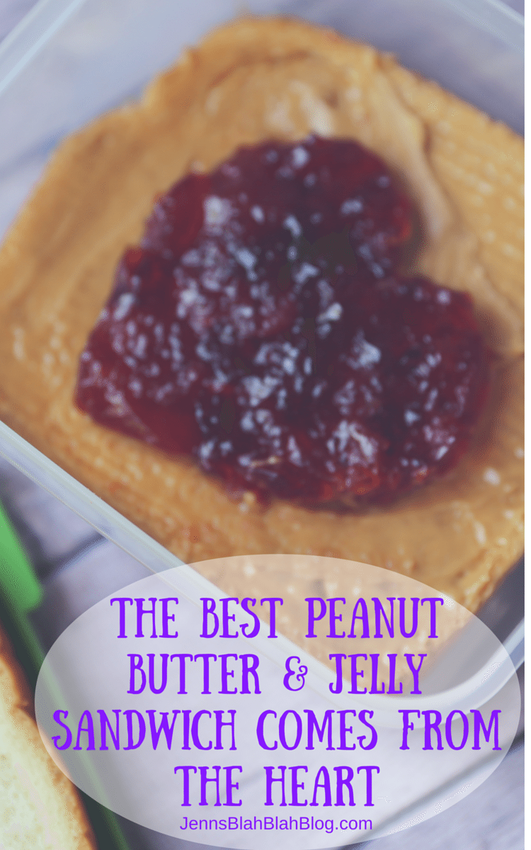 The Best Peanut Butter & Jelly Sandiwhc comes from the Heart