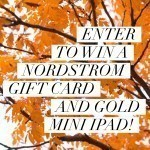 Nordstrom Gift Card & Gold Mini iPad Giveaway