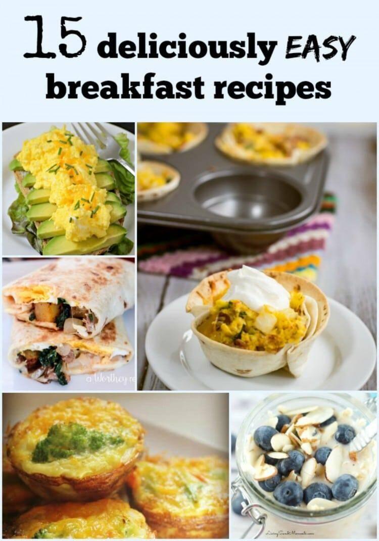 20 Delicious Yet Easy Breakfast Recipes Ideas