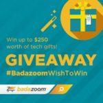Enter to Win One of TWO $250 Gift Cards #BadazoomWishToWin
