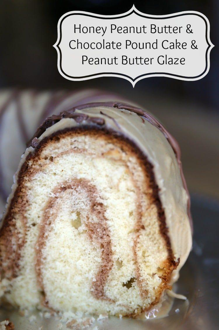 Honey Peanut Butter & Chocolate Pound Cake & Peanut Butter Glaze
