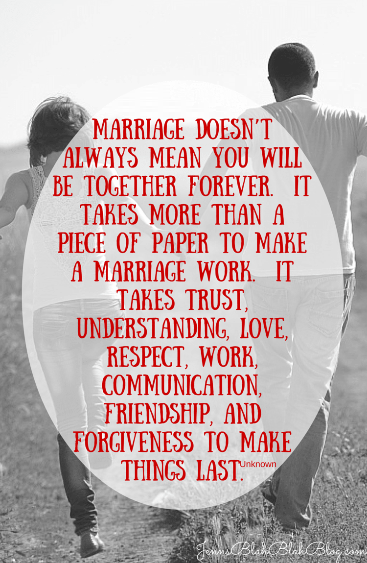Marriage doesn't mean you are will be togehter forever quote