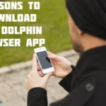 Reasons To Download The Dolphin Browser App