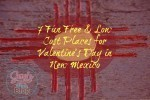 7 Free & Low Cost Places for Valentine's Day in New Mexico