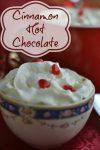 Super Yummy Cinnamon Hot Chocolate