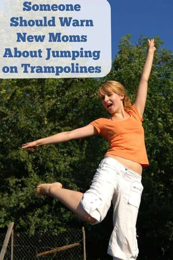 Someone Should Warn New Moms About Jumping on Trampolines