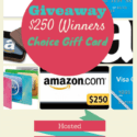 $250 Winners Pick It Gift Card Giveaway