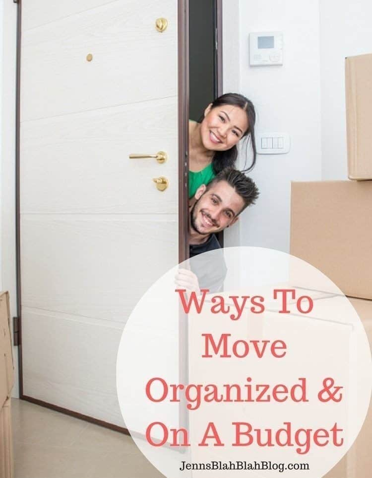 Ways To Move Organized & On A Budget