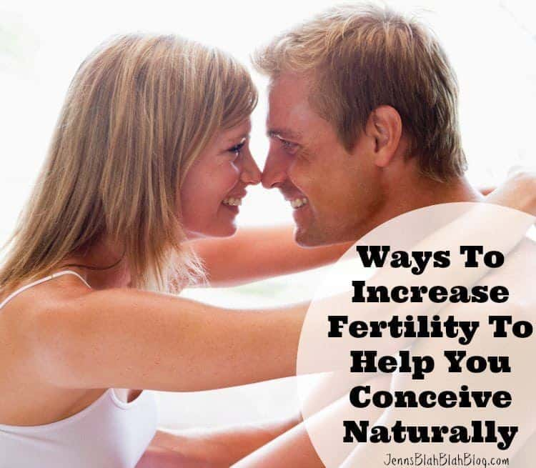 What Can I Do To Increase My Fertility Naturally
