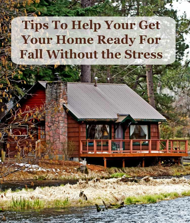 Tips to help your get your home ready for fall without the for Getting ready for fall