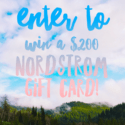 Enter to win the $200 Nordstrom Gift Card Giveaway