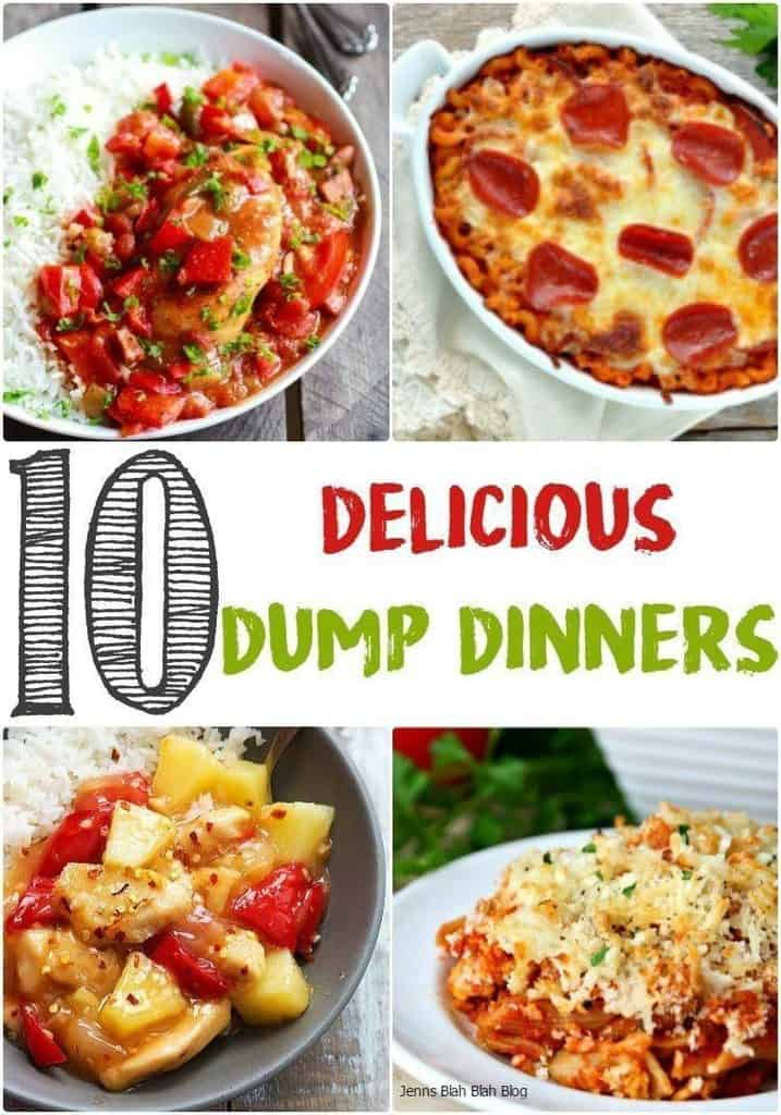 10 Delicious Dump Dinners