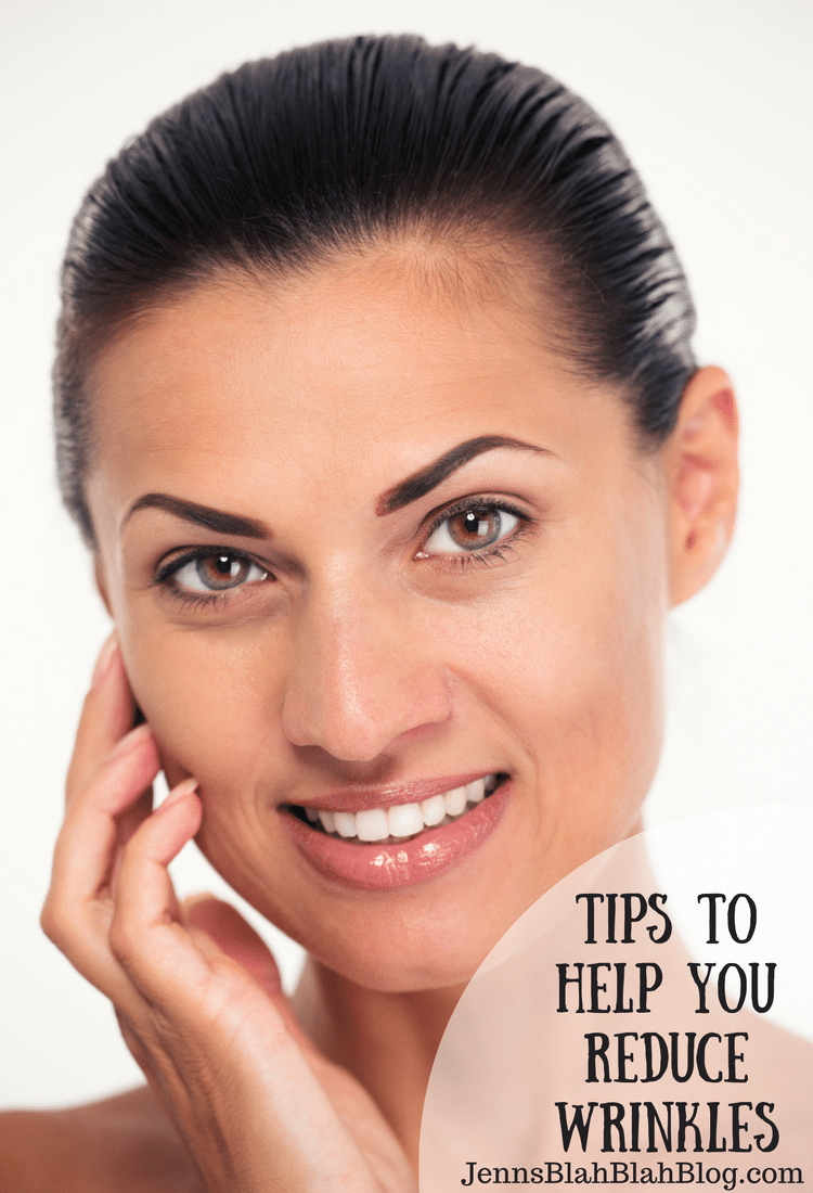 Tips To Help You Reduce Wrinkles