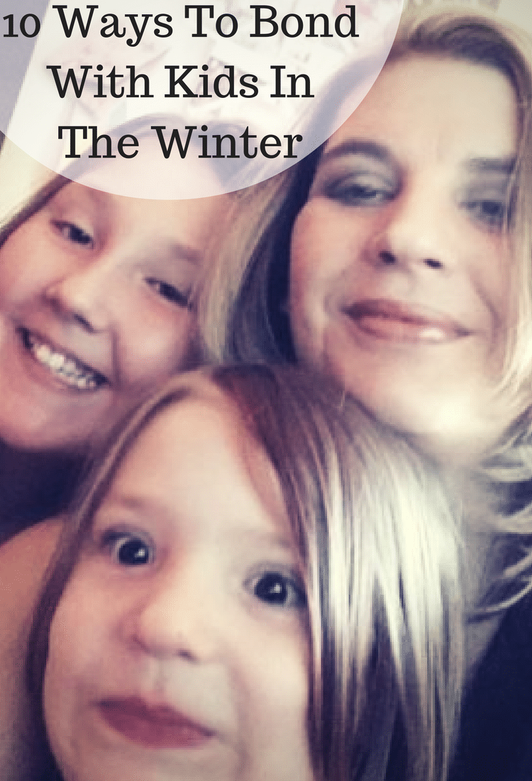 10 Ways To Bond With Kids In The Winter