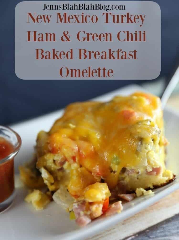 New Mexico Turkey Ham Green Chili Baked Breakfast Omelette