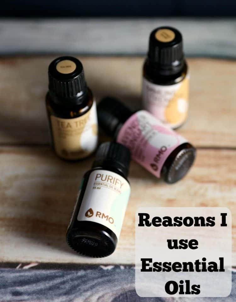 Reasons I use Essential Oils