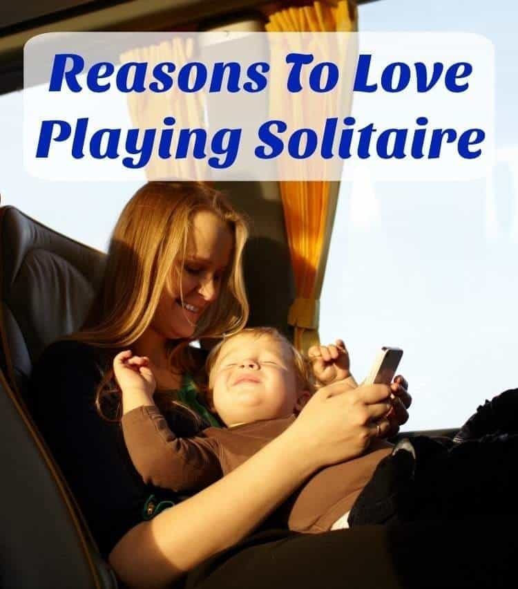 REasons to love playing Solitaire