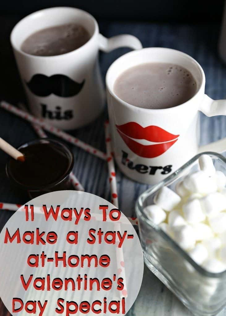 11 Ways To Make a Stay-at-Home Valentine's Day Special