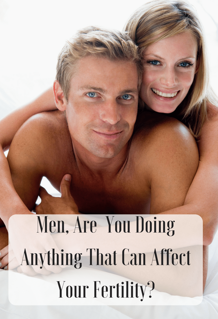 Men, Are You Doing Anything That Can Affect Your Fertility