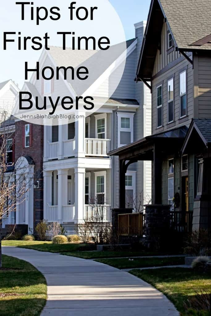 Tips For First Time Home Buyers Jenns Blah Blah Blog