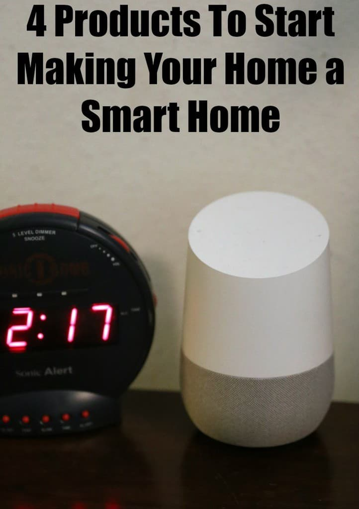4 Products To Start Making Your Home A Smart Home Jenns