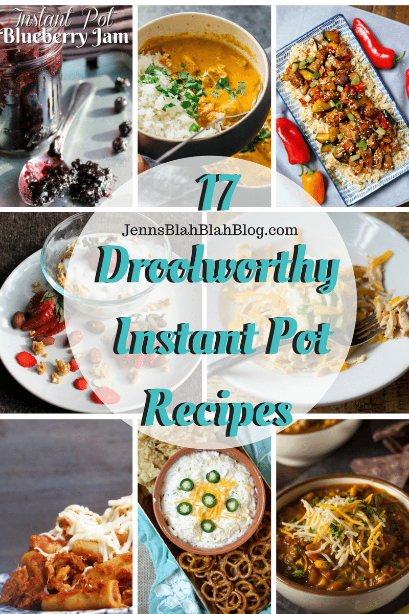 17 Droolworthy Instant Pot Recipes