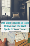 DIY Cold Sensors to Help Detect and Fix Cold Spots In Your Home + Giveaway
