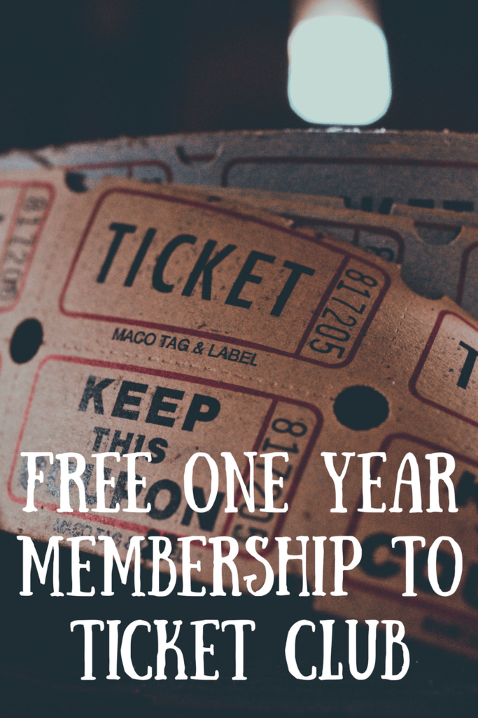 FREE One Year Membership To Ticket Club