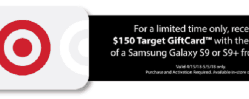 $150 Target Giftcard™ with purchase of Samsung Galaxy S9 or S9