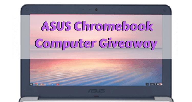 ASUS Chromebook Computer Giveaway 1