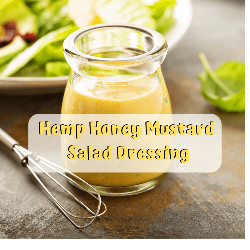 Hemp Honey Mustard Salad Dressing