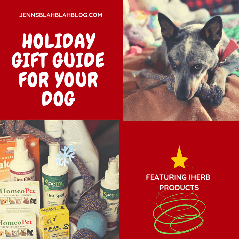 Holiday Gift Guide for Your Dog featuring iHerb Products