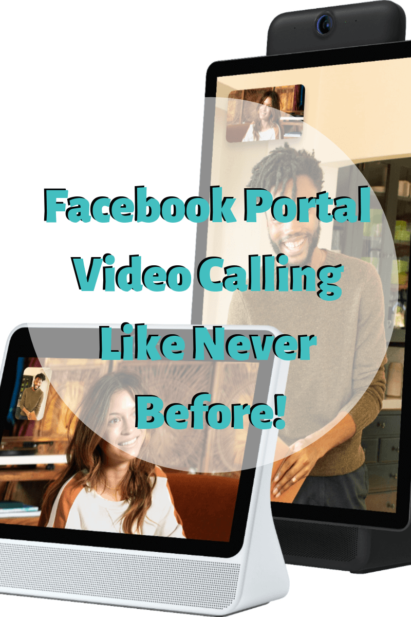 Facebook Portal Video Calling Like Never Before