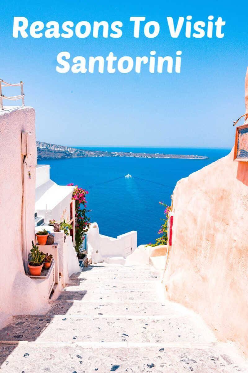 5 Reasons to Visit the Stunning Santorini 1