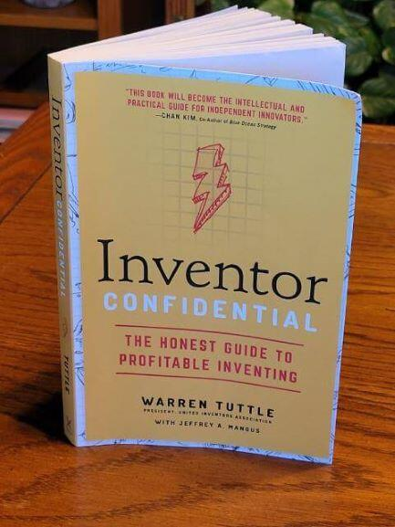 Inventor Confidential: The Honest Guide To Profitable Inventing 2