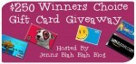 #Giveaway – $250 Gift Card Winners Choice!