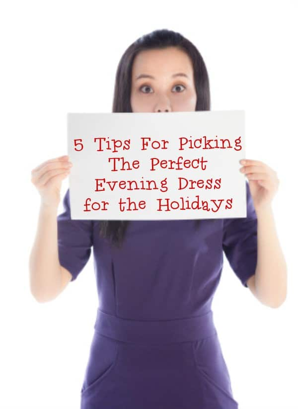 Woman in purple evening dress holding sign that says 5 Tips For Picking The Perfect Evening Dress for the Holidays