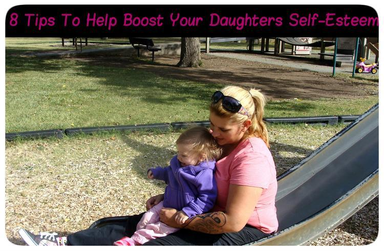 8 Tips To Help Boost Your Daughters Self-Esteem