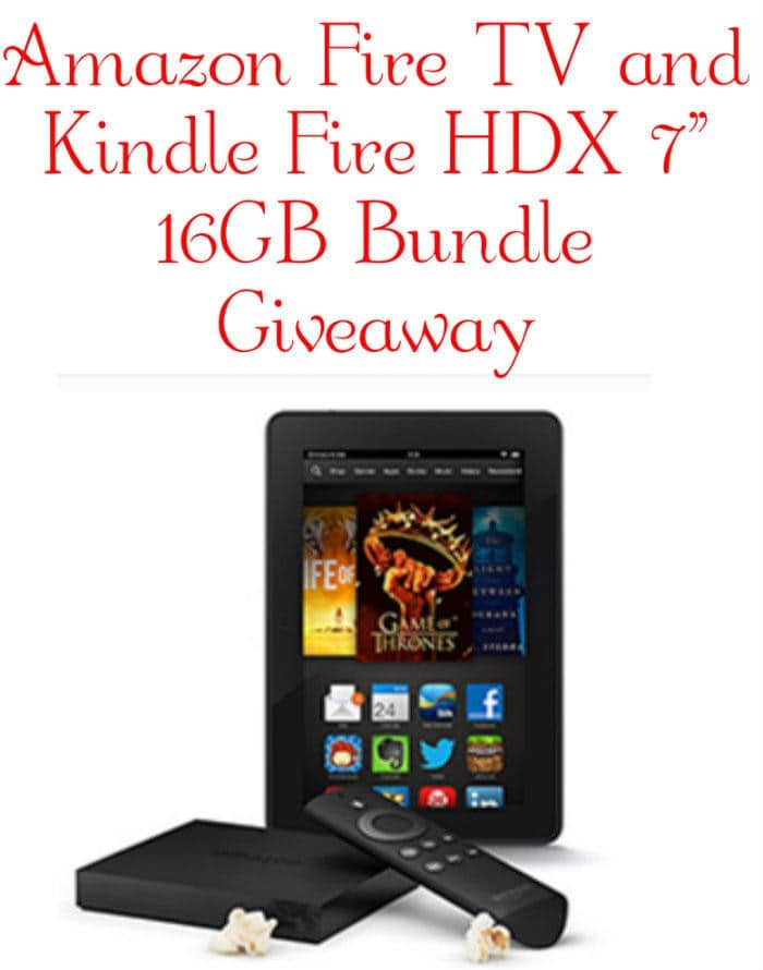 "Amazon Fire TV and Kindle Fire HDX 7"" 16GB Bundle Giveaway"
